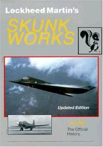 lockheed-martins-skunk-works-the-first-fifty-years