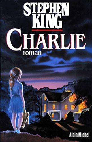 Charlie (Spécial suspense) par  Stephen King, F.M. Lennox