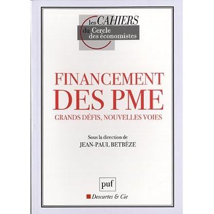 Financement des PME : grands défis, nouvelles voies !