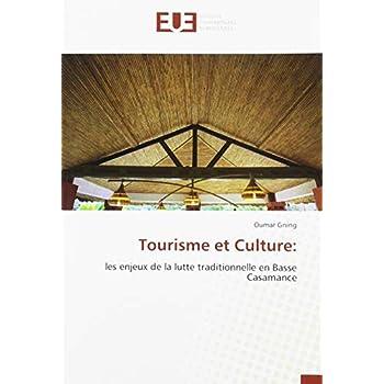 Tourisme et Culture:: les enjeux de la lutte traditionnelle en Basse Casamance