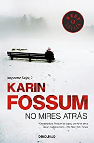 No mires atrás par Karin Fossum