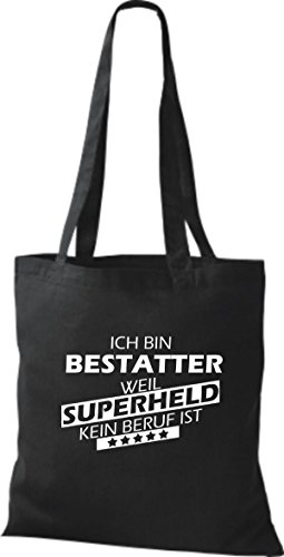 Shirtstown Stoffbeutel Ich bin Bestatter, weil Superheld kein Beruf ist schwarz