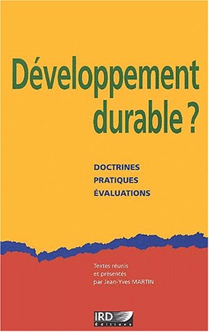 Développement durable ?: Doctrines, pra...