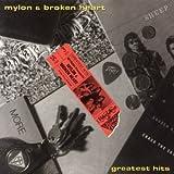 Songtexte von Mylon LeFevre & Broken Heart - Mylon & Broken Heart/Greatest Hits