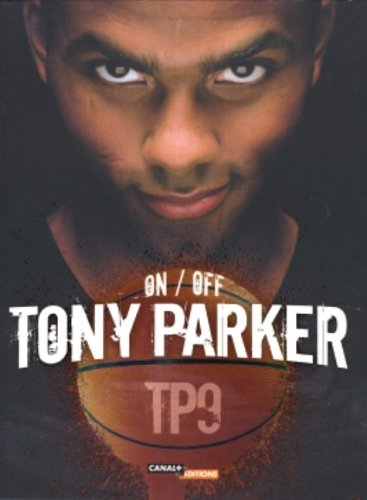 On/Off tony Parker TP9