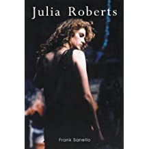 Julia Roberts: Pretty Superstar