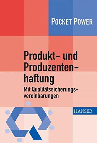 Produkt- und Produzentenhaftung: Mit Qualitätssicherungsvereinbarungen