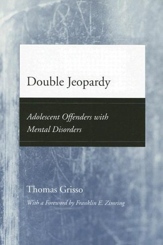 double-jeopardy-adolescent-offenders-with-mental-disorders-adolescent-development-and-legal-policy