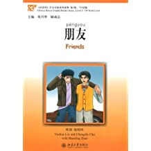 Chinese Breeze Graded Reader Series: Level 3: 750 Word Level - Friends [+MP3-CD]