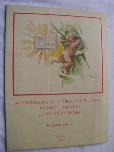 ACADEMIA DE CULTURA VALENCIANA. PROGRAMA GENERAL 75 ANIVERSARIO