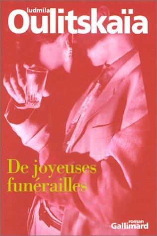 De joyeuses funérailles par Ludmila Oulitskaïa