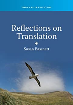 Reflections on Translation par [Bassnett, Susan]