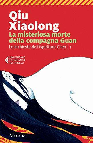 La misteriosa morte della compagna Guan: Il primo caso dell'ispettore capo Chen Cao (Italian Edition)