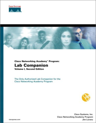 Cisco Networking Academy Program Lab Companion Volume I 2nd Edition