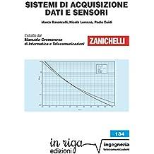 Sistemi di acquisizione dati e sensori: Coedizione Zanichelli - in riga (in riga ingegneria Vol. 134) (Italian Edition)