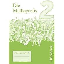 Die Matheprofis - Ausgabe D - für alle Bundesländer (außer Bayern): 2. Schuljahr - Lerntagebuch
