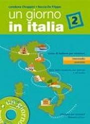 Giorno in Italia. Corso di italiano per stran