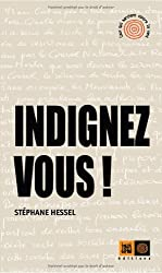Indignez-Vous! by Stephane Hessel (2010-10-21)