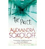 [ THE PRICE BY SOKOLOFF, ALEXANDRA](AUTHOR)PAPERBACK
