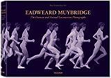 Eadweard Muybridge: The Complete Locomotion Photographs