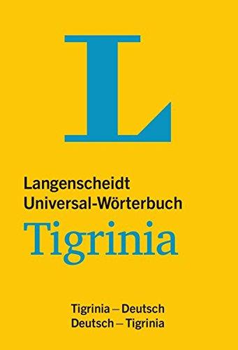 Langenscheidt Universal-Wörterbuch Tigrinia - mit tigrinischer Minigrammatik: Tigrinia-Deutsch / Deutsch-Tigrinia (Langenscheidt Universal-Wörterbücher)