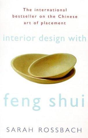 Rossbach sarah - Feng shui, l art de mieux vivre dans sa maison