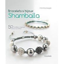 Bracelets & bijoux Shamballa - 50 modèles originaux à faire soi-même