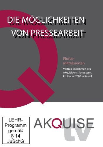 Die Möglichkeiten von Pressearbeit