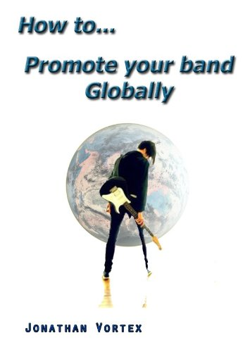 How-topromote-your-band-globally