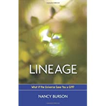 Lineage: What If the Universe Gave You a Gift? by Nancy Burson (2008-04-01)