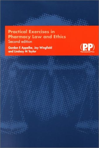 Practical Exercises in Pharmacy Law and Ethics por Gordon E. Appelbe