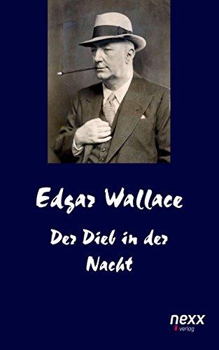 Der Dieb in der Nacht (Edgar Wallace Reihe)