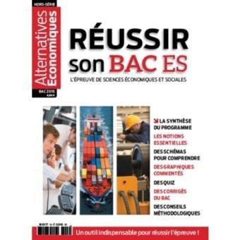 Alternatives Economiques - Hors-série - Réussir son BAC ES 2015