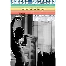 Walter Benjamin: 1927-1930 v. 2, Pt. 1: Selected Writings