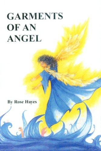 Garments of an Angel