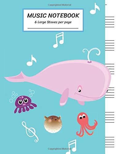 Music Notebook 6 Large Staves Per Page Happy Pink Whale Spewing Out Water Swiing with Friend Puffer Fish Octopus/Blank Music Sheet NotebookStaff ...