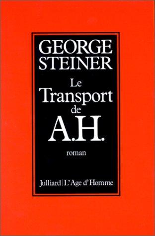 Le Transport de A. H.