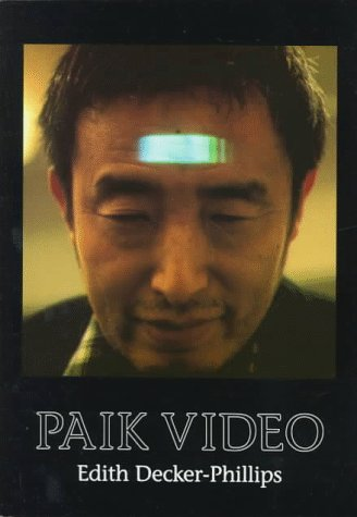Paik Video (Station Hill Arts Series) por Edith Decker-Phillips