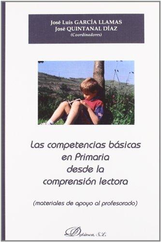 Las competencias básicas en Primaria desde la comprensión lectora: Materiales de apoyo al profesorado