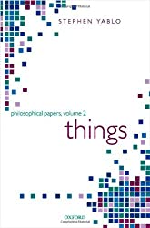 Things: Papers on Objects, Events, and Properties by Stephen Yablo (2010-10-21)