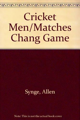 Cricket Men/Matches Chang Game