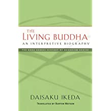 The Living Buddha: An Interpretive Biography (English Edition)