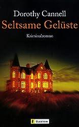 Seltsame Gelüste: Kriminalroman (Ein Ellie-Haskell-Krimi, Band 2)