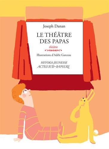 Le théâtre des papas par Joseph Danan