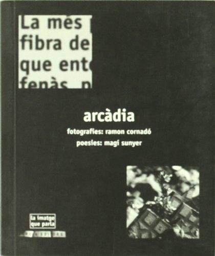 Descargar Libro Arcadia (La imatge que parla) de Ramon Cornadó