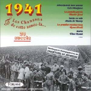 1941 - Les Chansons De Cette Année-Là