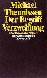 Der Begriff Verzweiflung: Korrekturen an Kierkegaard (suhrkamp taschenbuch wissenschaft)