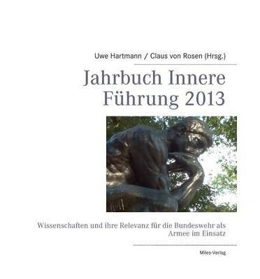 [ [ JAHRBUCH INNERE FUHRUNG 2013 (GERMAN) BY(HARTMANN, UWE )](AUTHOR)[PAPERBACK]