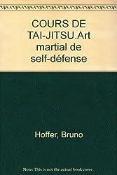 COURS DE TAI-JITSU.Art martial de self-défense