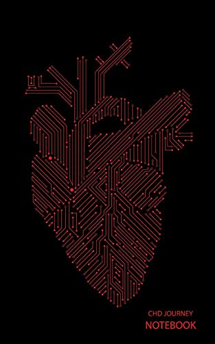 CHD Journey Notebook: Red Circuit Board Anatomical Heart, Black Background, Journal, 5 in x 8 in, 50 sheets / 100 pages, college lined -